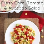 No-Cook Fresh Corn, Tomato and Avocado Salad