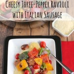 Lightning-Fast Cheesy Three-Pepper Ravioli with Italian Sausage
