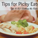 25 Tips for Picky Eaters – Part 2: Getting the Kids Involved