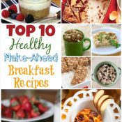 Top 10 Healthy Make-Ahead Breakfast Recipes