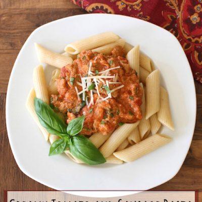 Creamy Tomato and Sausage Pasta