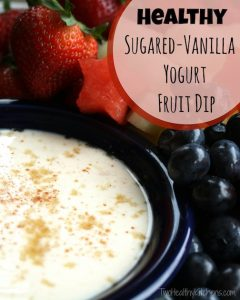 THK Healthy Sugared-Vanilla Yogurt Fruit Dip Text