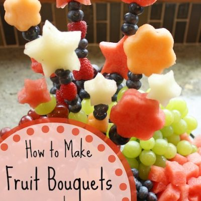 How to Make Fruit Bouquets and Fruit Kabobs