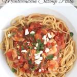 Super-Fast Herbed Mediterranean Shrimp Pasta