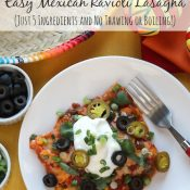 Easy Mexican Ravioli Lasagna (Just 5 Ingredients and No Thawing or Boiling!)