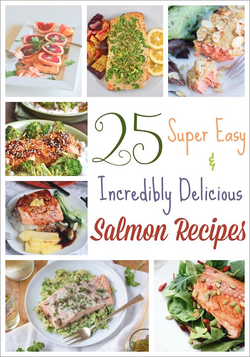25 Salmon Recipes ... Easy, Super Nutritious and Incredibly Delicious! {www.TwoHealthyKitchens.com}