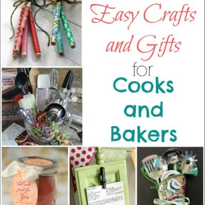 14 Easy Crafts and Gifts for Cooks and Bakers (DIY Gifts for Foodies Week)