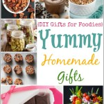19 Yummy Homemade Gifts (DIY Gifts for Foodies Week)