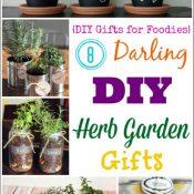 8 Darling DIY Herb Garden Gifts (DIY Gifts for Foodies Week)
