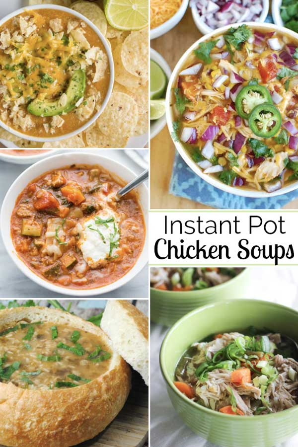 Easy Instant Pot Chicken Soup Recipes Two Healthy Kitchens