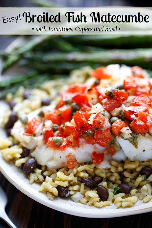 Super-easy, surprisingly delicious, and can be mostly made ahead! This Broiled Fish Matecumbe recipe is inspired by a favorite dish at The Fish House restaurant in Key Largo, Florida. It's loaded with vibrant flavors - beautiful tomatoes, kicky shallots and onions, briny capers, bright lemon, and fresh basil. This baked fish recipe is a quick weeknight dinner, yet impressive enough for entertaining! #30minutemeal #easydinner #fish #seafood #tomatoes #capers #recipe   www.TwoHealthyKitchens.com