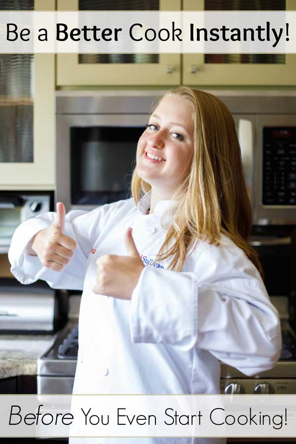 Be a better cook INSTANTLY with these easy cooking tips - before you even start to cook a single thing! You'll be surprised at the big difference little changes can make! No matter how long you've been cooking … or if you're a total cooking newbie … use these great tips to be a better cook TODAY! Great ideas for equipment and kitchen organization, too! | cooking class | cooking lessons | learn to cook | cooking tips | #cooking #tips #cookinglessons #cookingtips | www.twohealthykitchens.com