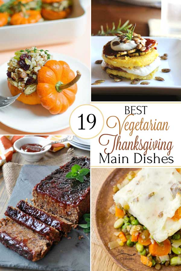 Vegetarians and meat-eaters alike will be fighting over these fabulous (healthy!) Thanksgiving vegetarian main dishes! Thanksgiving doesn't have to be all about the bird – not with so many ways to turn autumn's beautiful produce into main-dish superstars! Try one of these veggie-filled mains, and the turkey just might be forgotten this year! | Thanksgiving recipes | Thanksgiving vegetable dishes | vegetarian recipes | vegetarian meals | #Thanksgiving #vegetarian | www.TwoHealthyKitchens.com