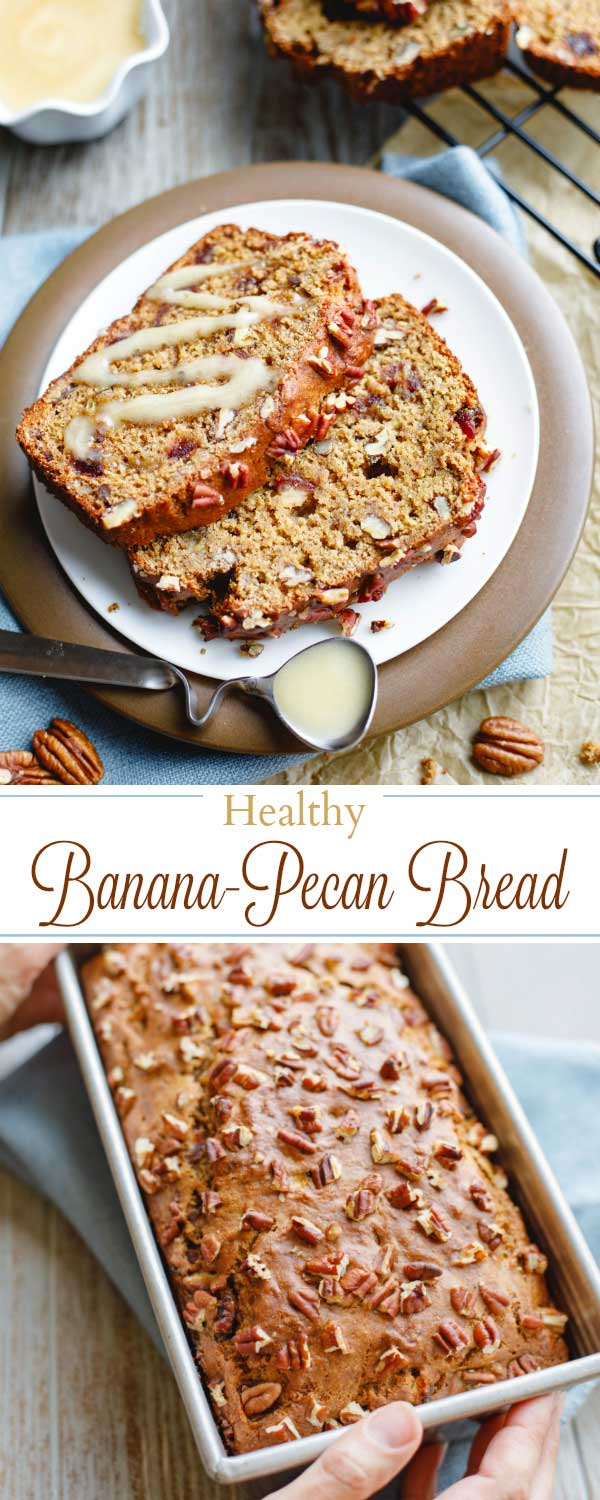 "Two images collaged with text ""Healthy Banana-Pecan Bread."" One image is the whole loaf, the other is slices on a plate."