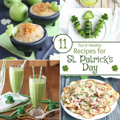 11 Fun and Healthy St. Patrick's Day Recipes