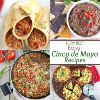 Quick and Easy Cinco de Mayo Recipes