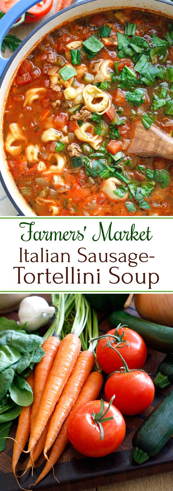 Richly flavorful and so satisfying! This Farmers' Market Italian Sausage-Tortellini Soup recipe is brimming with savory sausage, pillowy tortellini, and lots of vibrant, fresh veggies! Absolutely delicious – a beloved family favorite! Hearty enough for a winter supper, yet light enough for warmer months, too - perfect all year 'round. Try this quick, easy recipe your whole family will love! | tortellini recipes | soup recipes | soup recipes healthy | vegetable soup | www.TwoHealthyKitchens.com