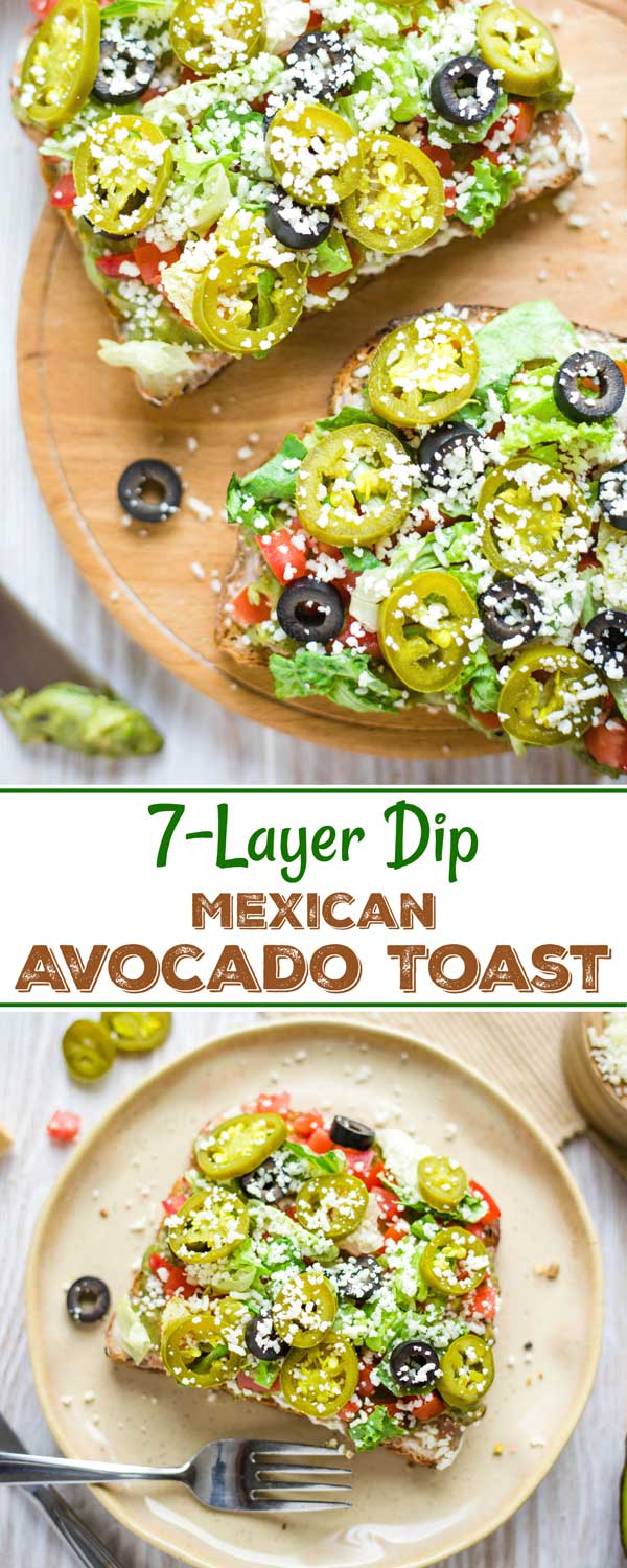 collage of two recipe photos with the text overlay 7-Layer Dip Mexican Avocado Toast