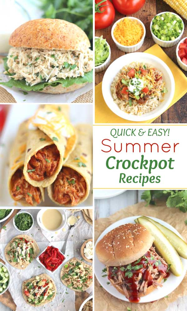 "collage of recipe photos, with the text overlay ""Quick and Easy Summer Crockpot Recipes"""