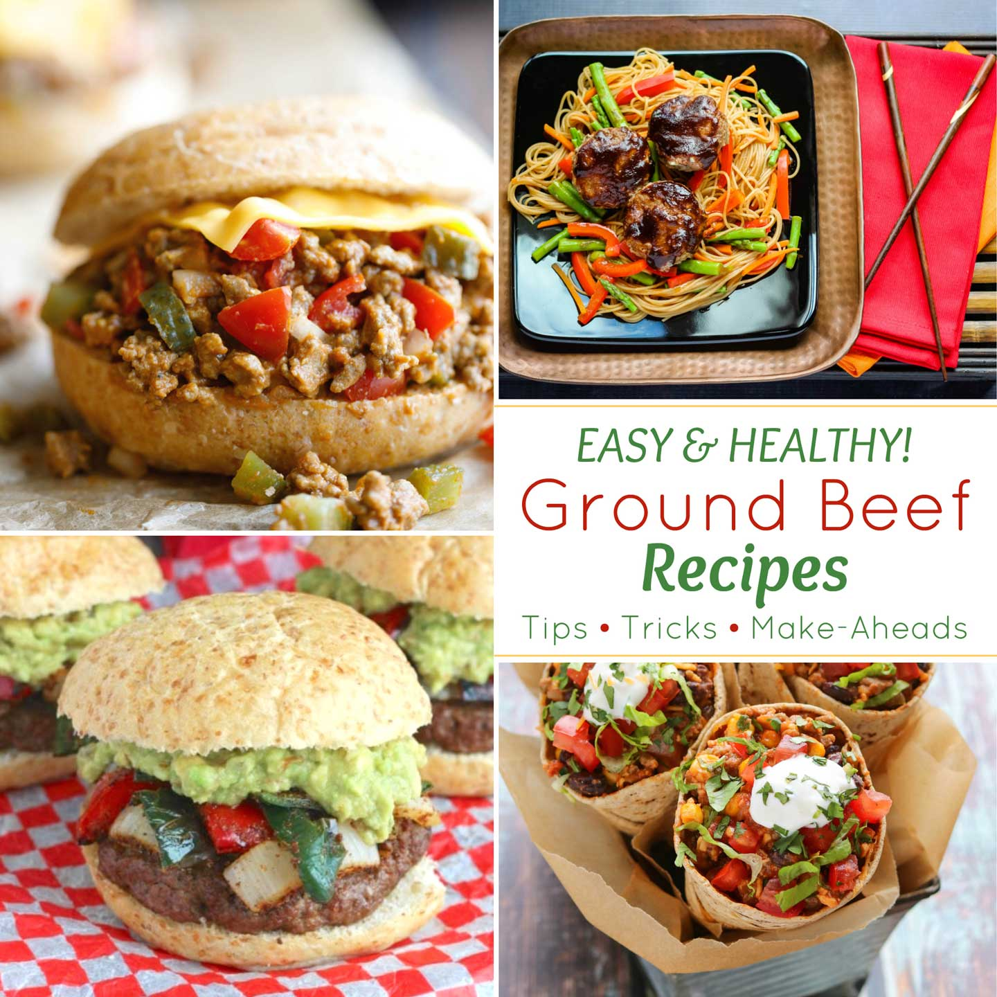 "square collage of recipes with text overlay ""Easy & Healthy Ground Beef Recipes"""