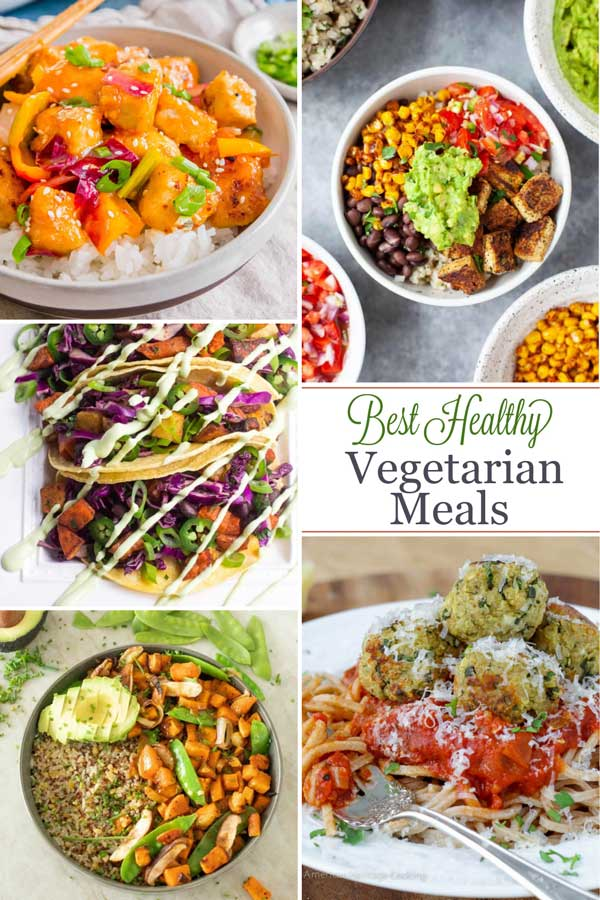 "Pinnable collage of 5 recipe photos with text overlay reading ""Best Healthy Vegetarian Meals""."