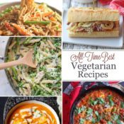 All-Time Best Healthy Vegetarian Meals