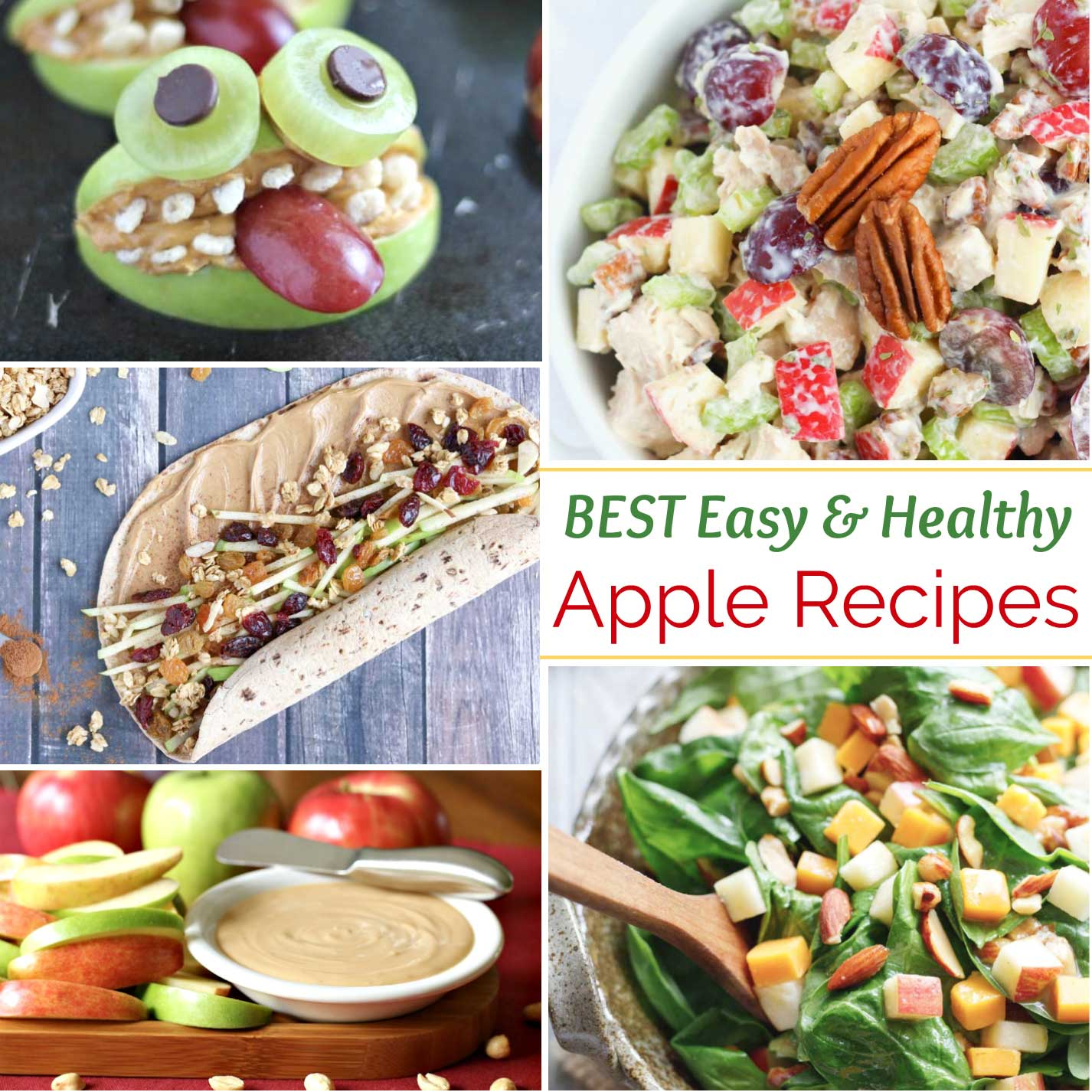 "collage of apple recipes photos with text overlay ""BEST Easy & Healthy Apple Recipes"""