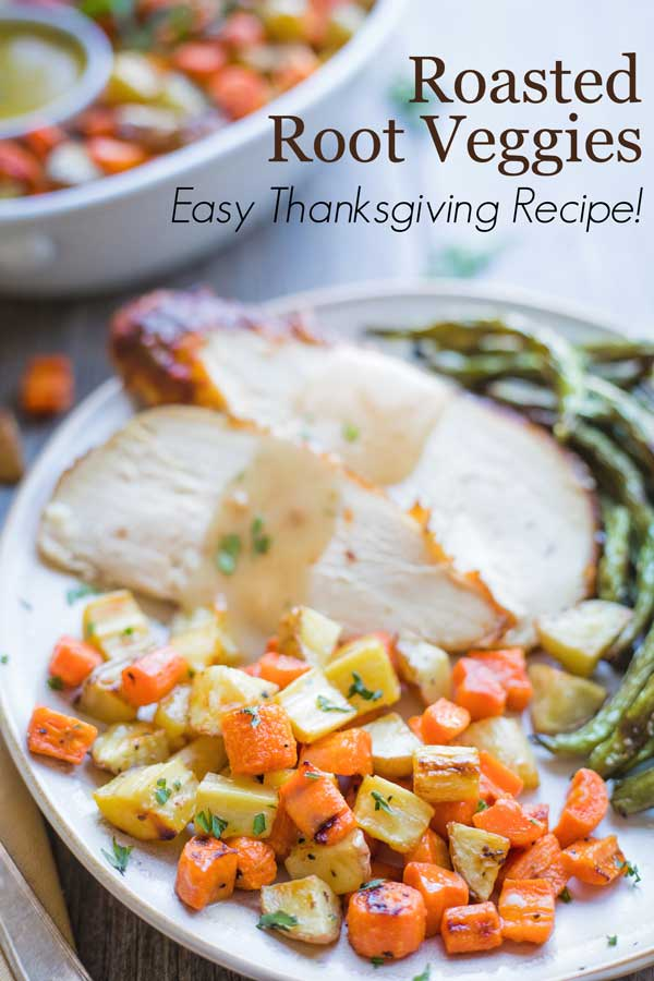 photo with text overlay of veggies next to roast chicken or turkey, as an easy Thanksgiving recipe