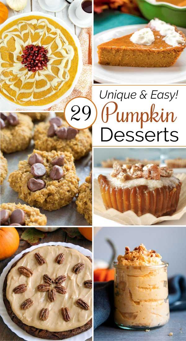 "collage of 6 pumpkin dessert recipes, with text overlay ""29 Unique & Easy Pumpkin Desserts"""