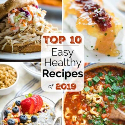 The Best Easy, Healthy Recipes of 2019
