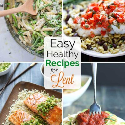21 Easy Recipes for Lent (You'll Actually Crave All Year!)