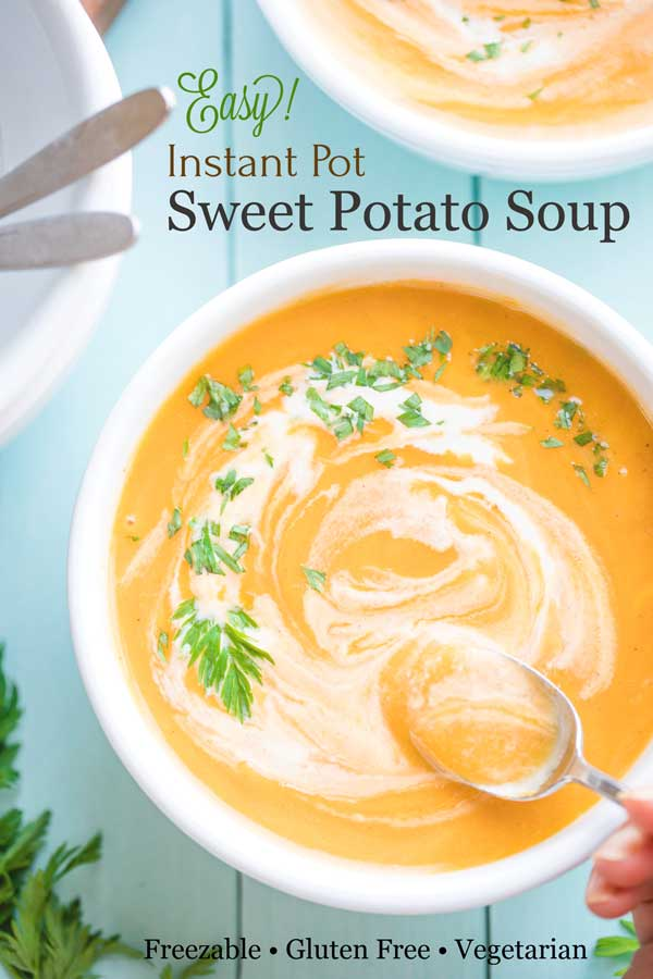 "photo with spoon dipping into soup and text overlay reading ""Easy! Instant Pot Sweet Potato Soup"""