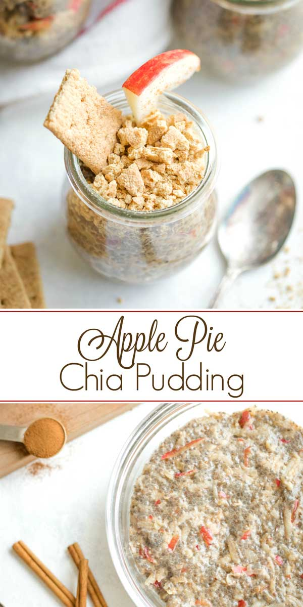 """collage of two of the recipe photos, with text overlay between that reads """"Apple Pie Chia Pudding"""""""