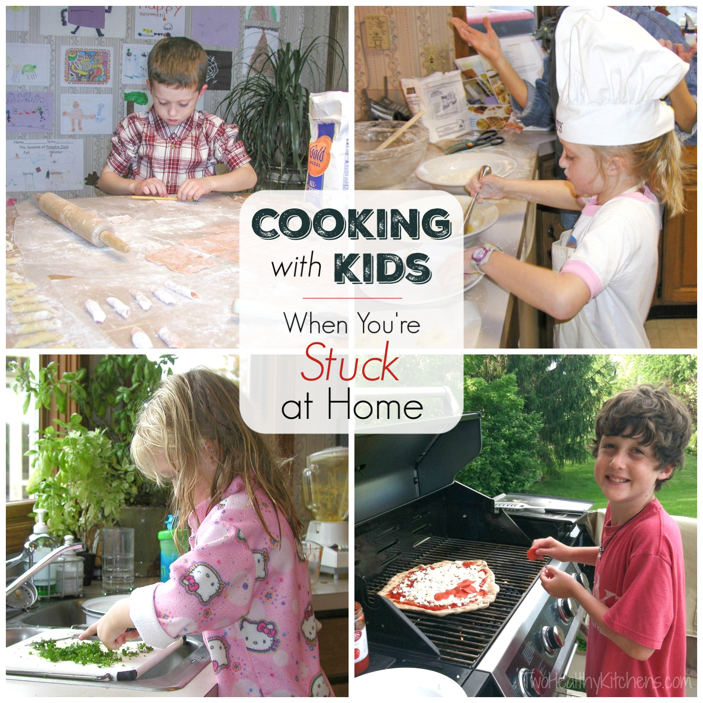 "collage of four photos of my kids cooking, with the text overlay ""Cooking with Kids When You're Stuck at Home"""