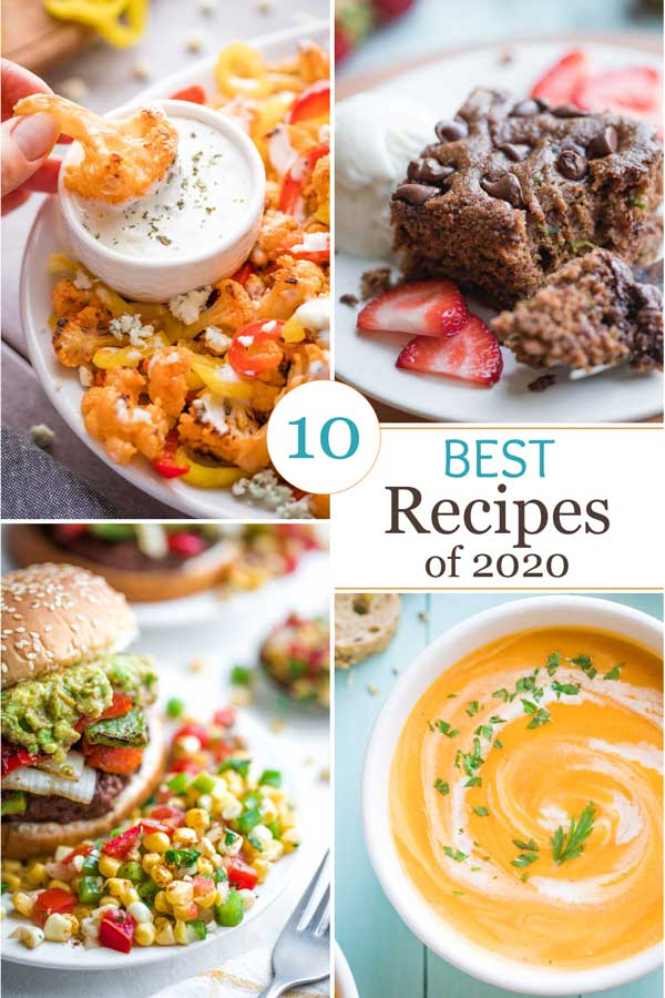 """Pinnable collage of 4 recipe photos with the text overlay """"10 Best Recipes of 2020""""."""