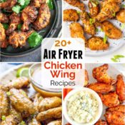 21 Fantastic Air Fryer Chicken Wings Recipes (Healthier and So Darn Good!)