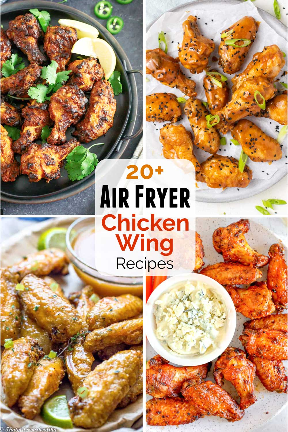 "Pinnable collage of 4 photos from the post, with the text overlay ""20+ Air Fryer Chicken Wing Recipes""."